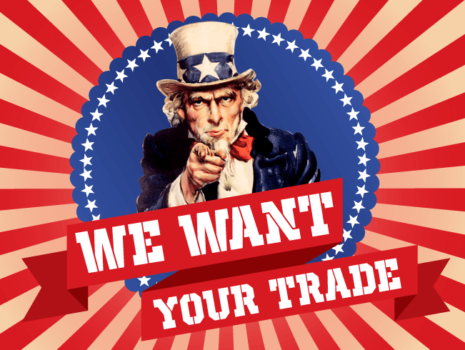 We Want Your Trade!