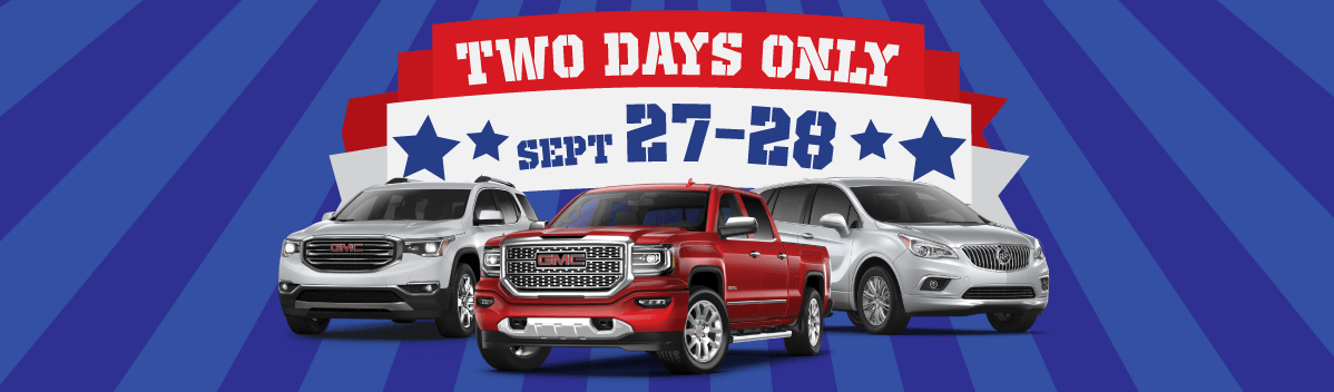 We Want Your Trade! Two Days Only! September 27 and 28
